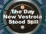 The Day New Vestroia Stood Still
