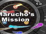 Marucho's Mission