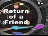 Return of a Friend