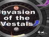 Invasion of the Vestals