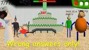 Wrong answers only! - Baldi's Basics Birthday Bash-0