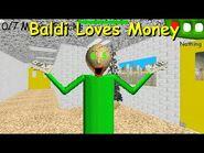 Baldi Loves Money - Baldi's Basics Mod