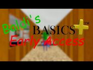 Baldi's Basics Plus Early Access Trailer OFFICIALLY OFFICIAL
