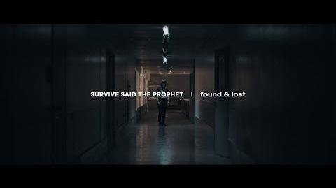 Survive Said The Prophet - found & lost Official Music Video