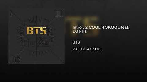Intro 2 COOL 4 SKOOL feat