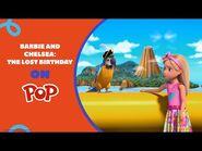 Barbie & Chelsea- The Lost Birthday - Jungle Island - POP 🌞