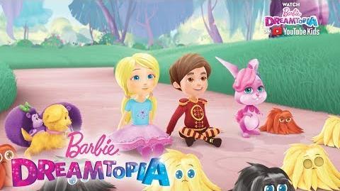 Sneak Peek of New Dreamtopia Episodes! Barbie