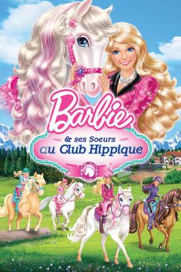 Barbie & ses soeurs au club hippique En savoir plus.jpg