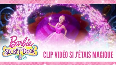 Clip vidéo Barbie et la porte secrète