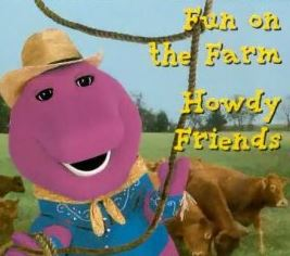 Barney's Fun on the Farm/Howdy, Friends!
