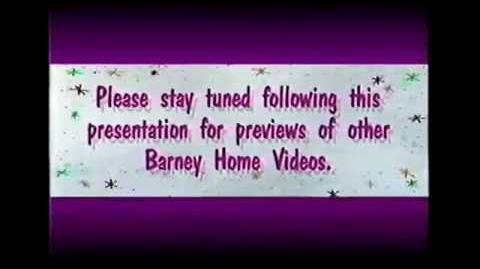 Please_Stay_Tuned_Following_This_Presentation_For_Previews_Of_Other_Barney_Home_Videos