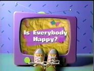 Is Everybody Happy?