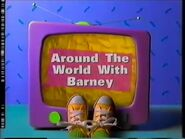 Around The World With Barney