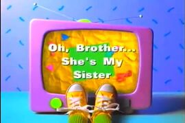 Oh, Brother... She's My Sister.jpg