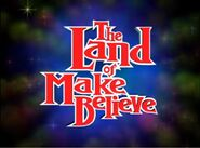 The Land of Make-Believe (UK)