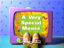 AVerySpecialMouseTitleCard.PNG