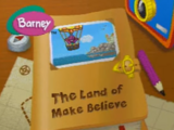 The Land of Make-Believe (Game)