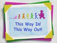 This Way In! This Way Out!