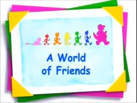 A World of Friends PBS with Barney Says Segment.jpg