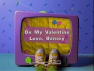 Be My Valentine Love, Barney