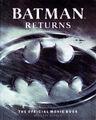 Batman Returns: The Official Movie Book