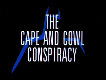 The Cape and Cowl Conspiracy.png