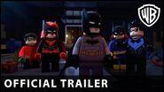 LEGO DC Batman Family Matters - Official Trailer - Warner Bros