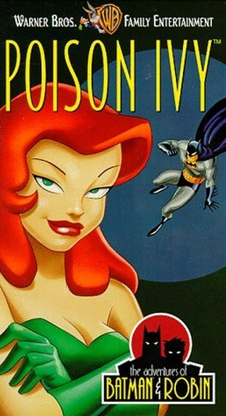 The Adventures of Batman & Robin: Poison Ivy