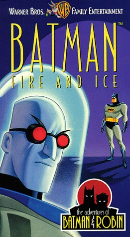 The Adventures of Batman & Robin: Fire and Ice