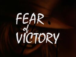 Fear of Victory Title Card.jpg