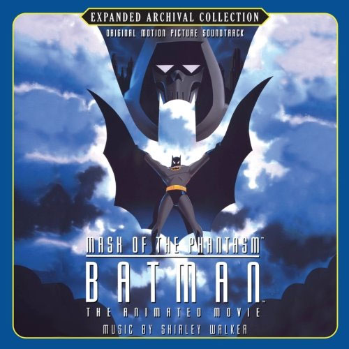 Batman: Mask of the Phantasm - Original Motion Picture Soundtrack - Expanded Archival Collection