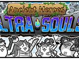 Ancient Heroes Ultra Souls (Gacha Event)