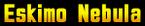 Eskimo Nebula.png