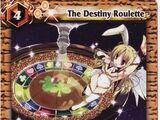 The Destiny Roulette