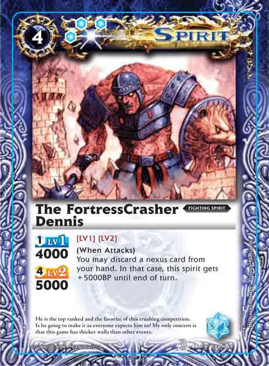 The FortressCrasher Dennis