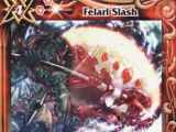 Felarl Slash