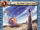 The Magic Control Tower