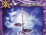 Deadly Balance