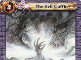 The Evil Coffin