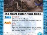 The Heart-Buster Huge Slope