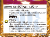 SHINING LINE*