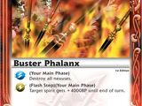 Buster Phalanx