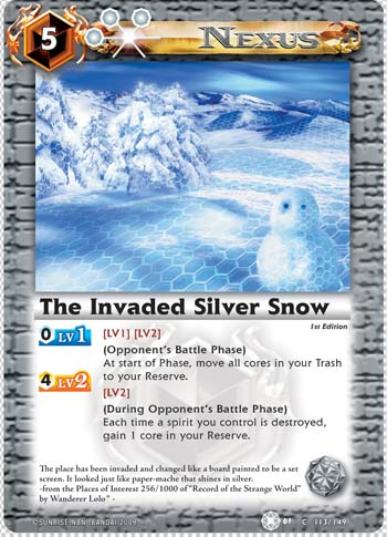 The Invaded Silver Snow
