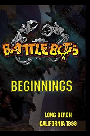 BattleBots Beginnings
