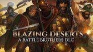 Blazing Deserts Trailer - A Battle Brothers DLC