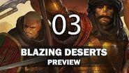 Blazing Deserts Preview Part III
