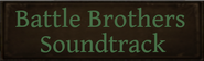 Battle Brothers Soundtrack