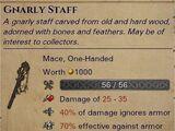 Gnarly Staff