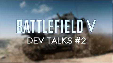 Battlefield V Dev Talks Open Beta Feedback - Attrition, Visibility, Vehicles and more