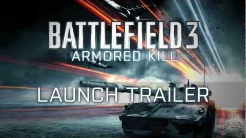 Battlefield 3 Armored Kill - Vidéo Officielle de lancement